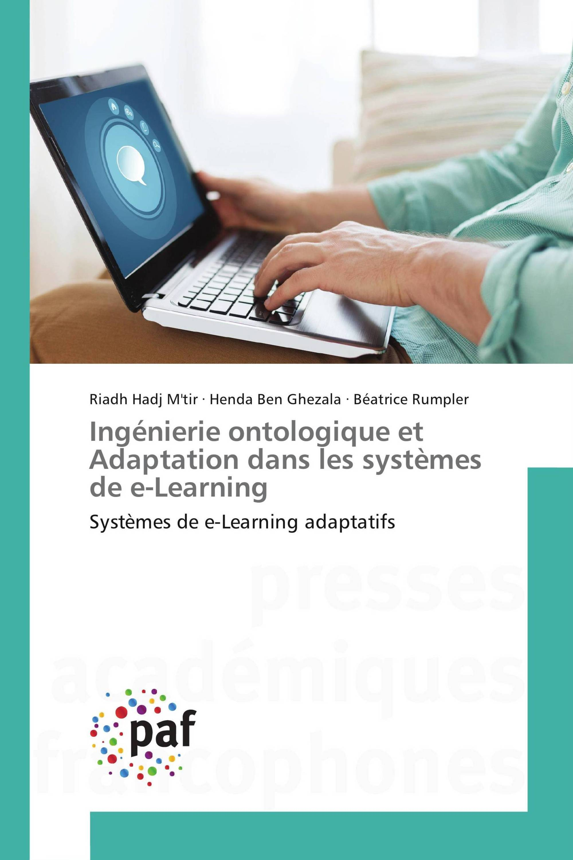 Ingénierie ontologique et Adaptation dans les systèmes de e-Learning