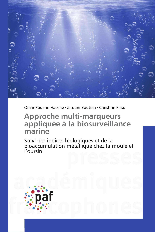 Approche multi-marqueurs appliquée à la biosurveillance marine