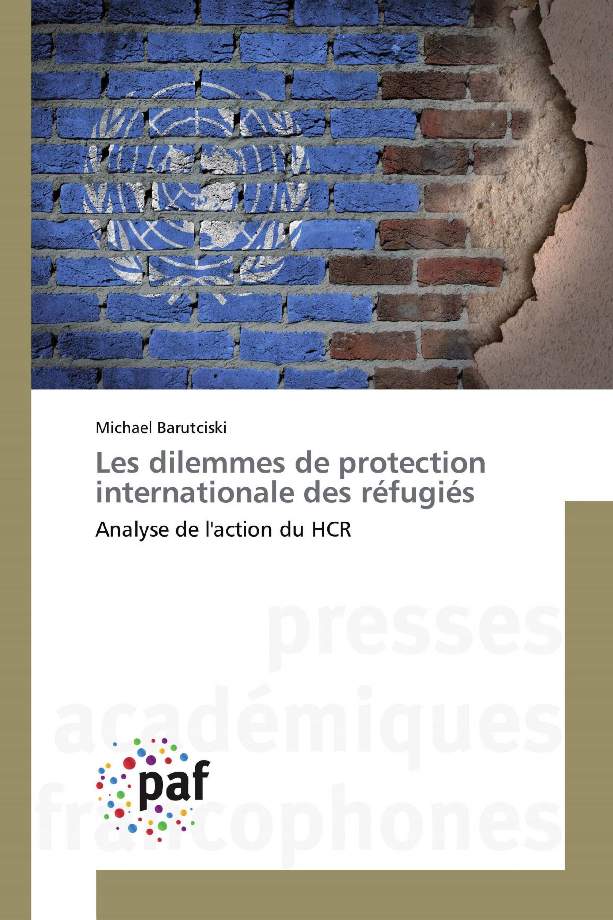 Les dilemmes de protection internationale des réfugiés