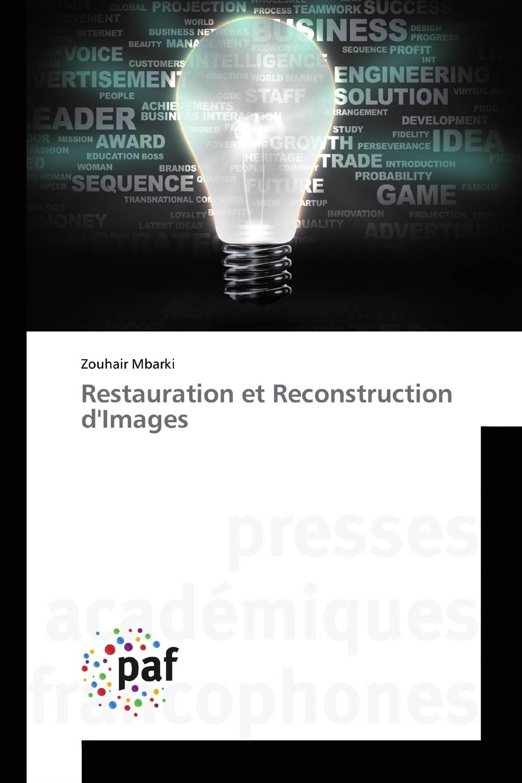 Restauration et Reconstruction d'Images
