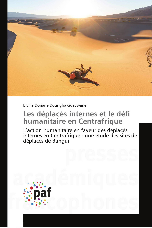 Les déplacés internes et le défi humanitaire en Centrafrique