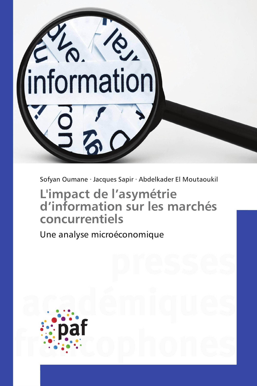 L'impact de l'asymétrie d'information sur les marchés concurrentiels