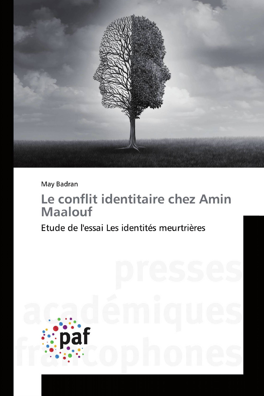 Le conflit identitaire chez Amin Maalouf