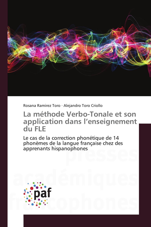 La méthode Verbo-Tonale et son application dans l'enseignement du FLE