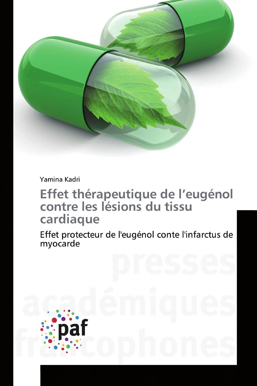 Effet thérapeutique de l'eugénol contre les lésions du tissu cardiaque
