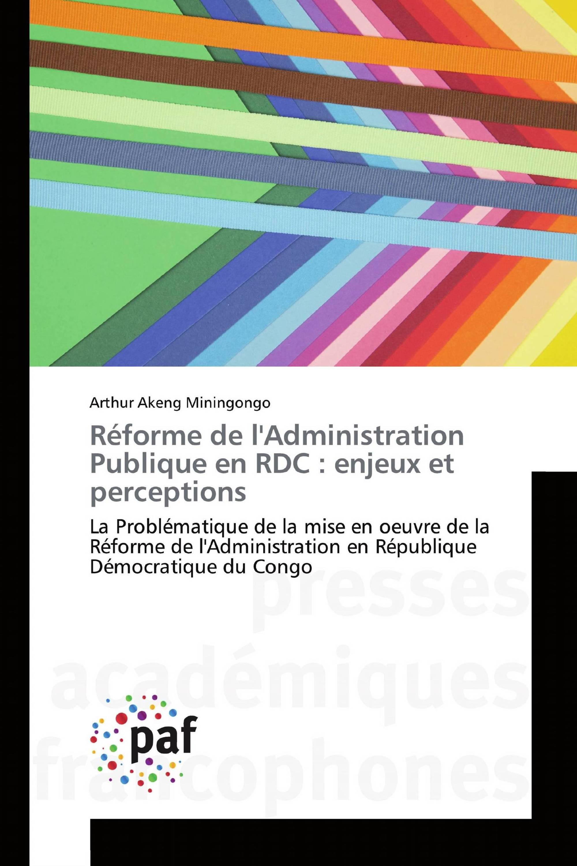 Réforme de l'Administration Publique en RDC : enjeux et perceptions