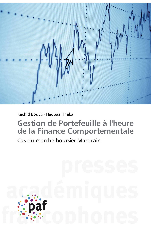 Gestion de Portefeuille à l'heure de la Finance Comportementale