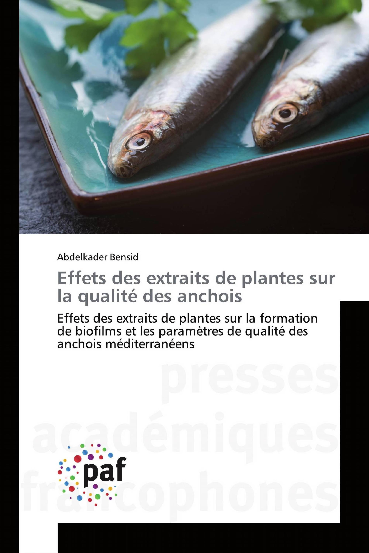Effets des extraits de plantes sur la qualité des anchois