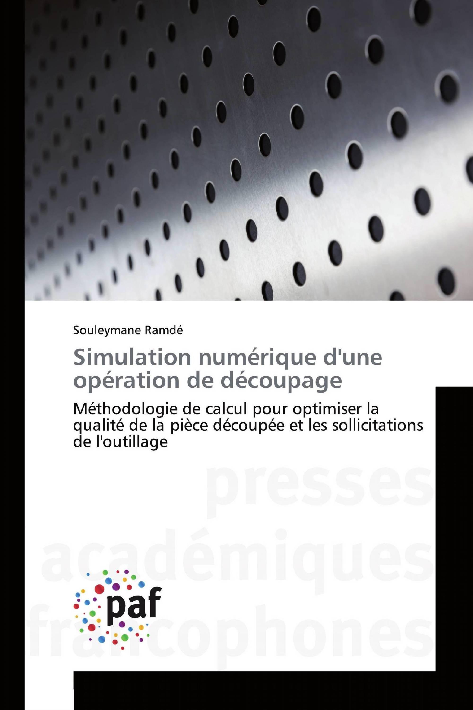 Simulation numérique d'une opération de découpage