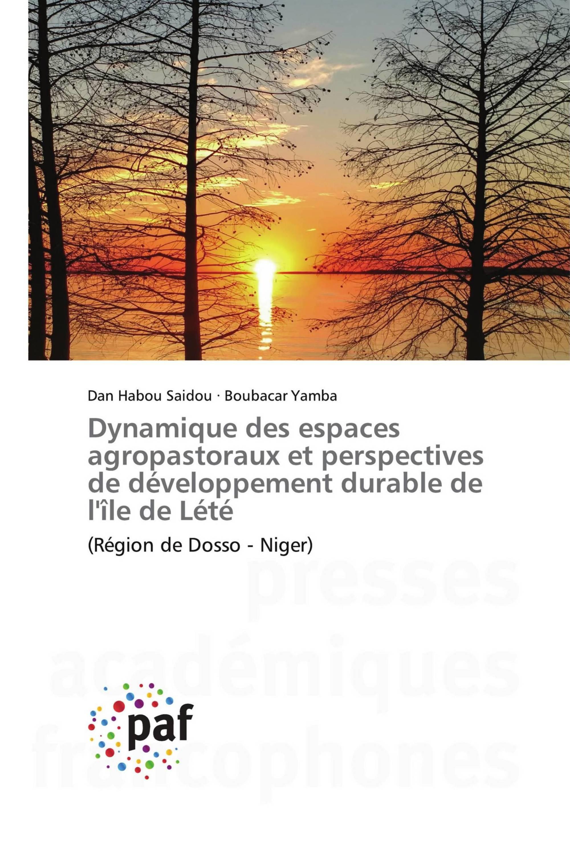 Dynamique des espaces agropastoraux et perspectives de développement durable de l'île de Lété