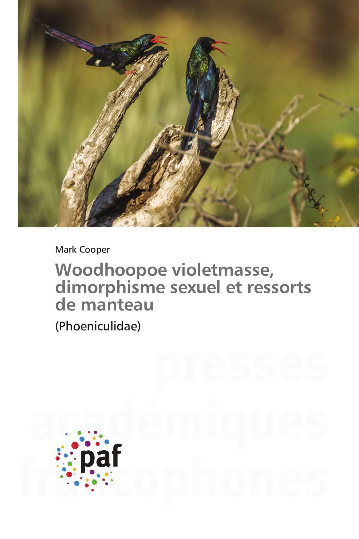 Woodhoopoe violetmasse, dimorphisme sexuel et ressorts de manteau