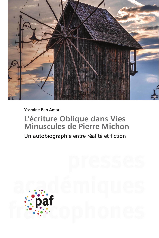 L'écriture Oblique dans Vies Minuscules de Pierre Michon