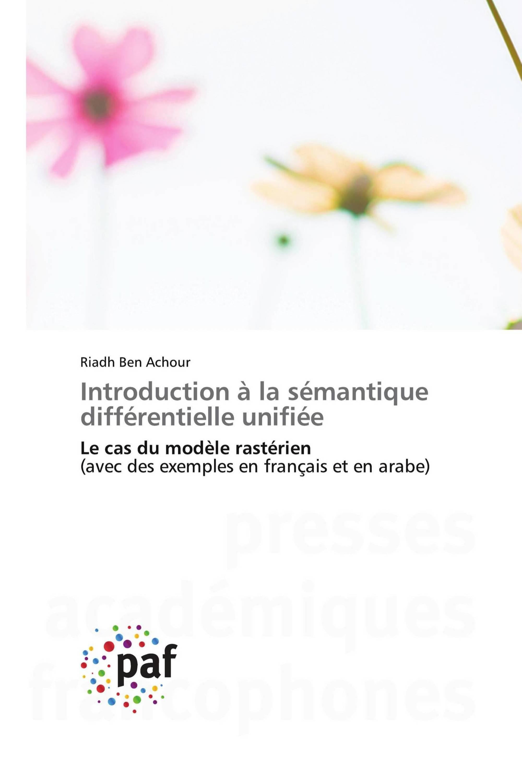 Introduction à la sémantique différentielle unifiée