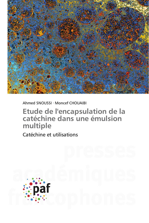 Etude de l'encapsulation de la catéchine dans une émulsion multiple
