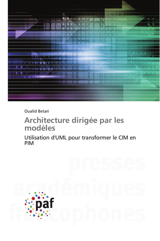 Architecture dirigée par les modèles