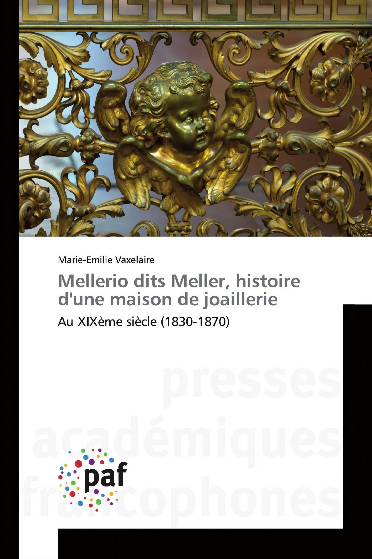Mellerio dits Meller, histoire d'une maison de joaillerie