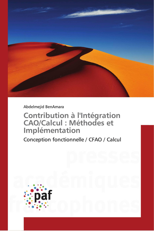 Contribution à l'Intégration CAO/Calcul : Méthodes et Implémentation