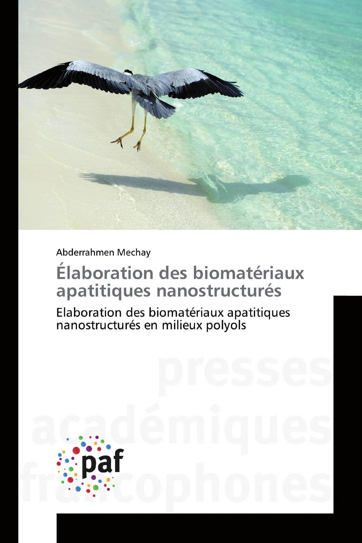 Élaboration des biomatériaux apatitiques nanostructurés