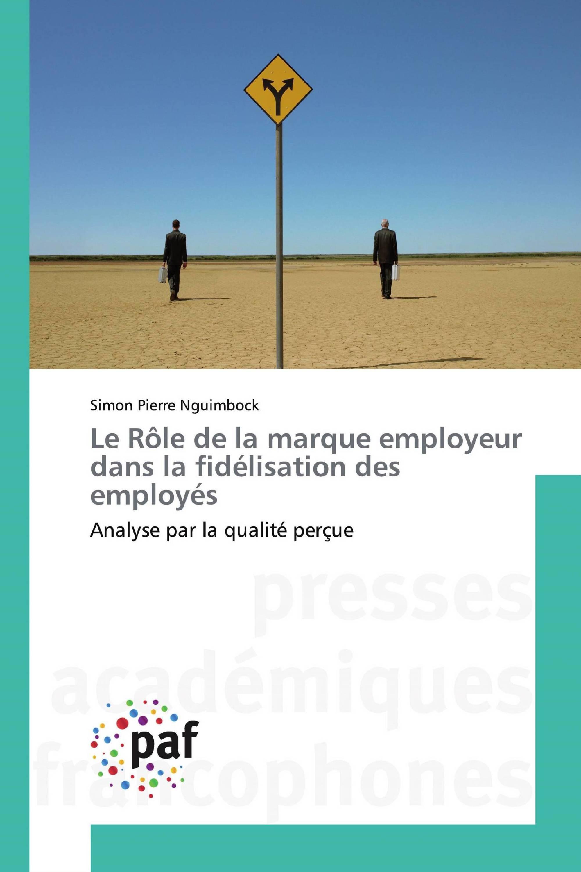 Le Rôle de la marque employeur dans la fidélisation des employés