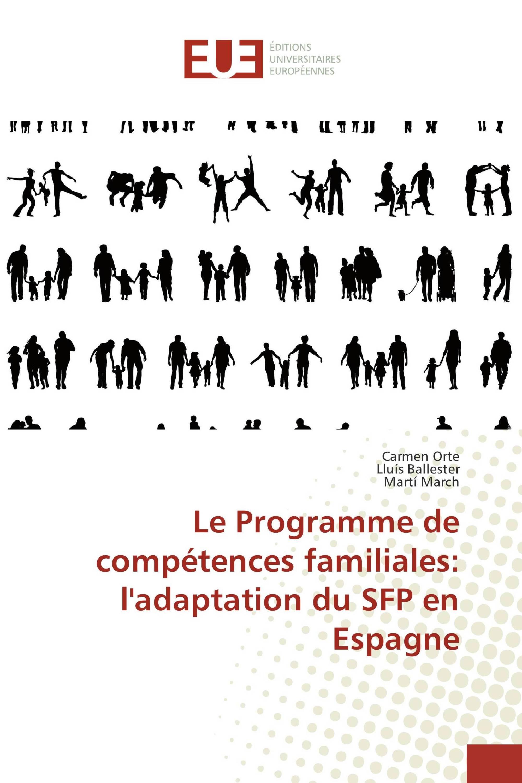 Le Programme de compétences familiales: l'adaptation du SFP en Espagne