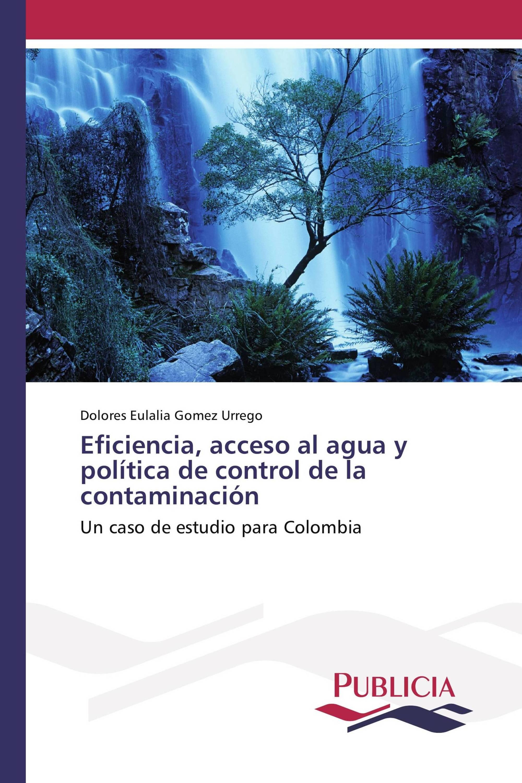 Eficiencia, acceso al agua y política de control de la contaminación ...