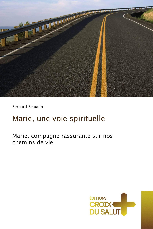 Marie, une voie spirituelle