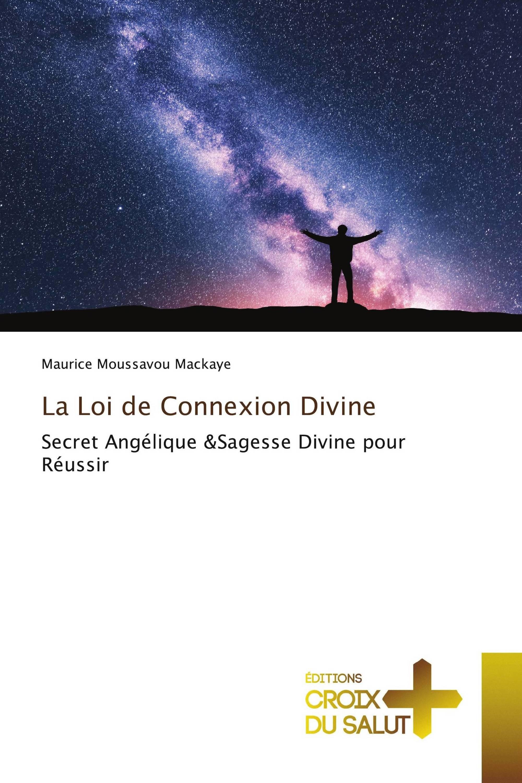 La Loi de Connexion Divine
