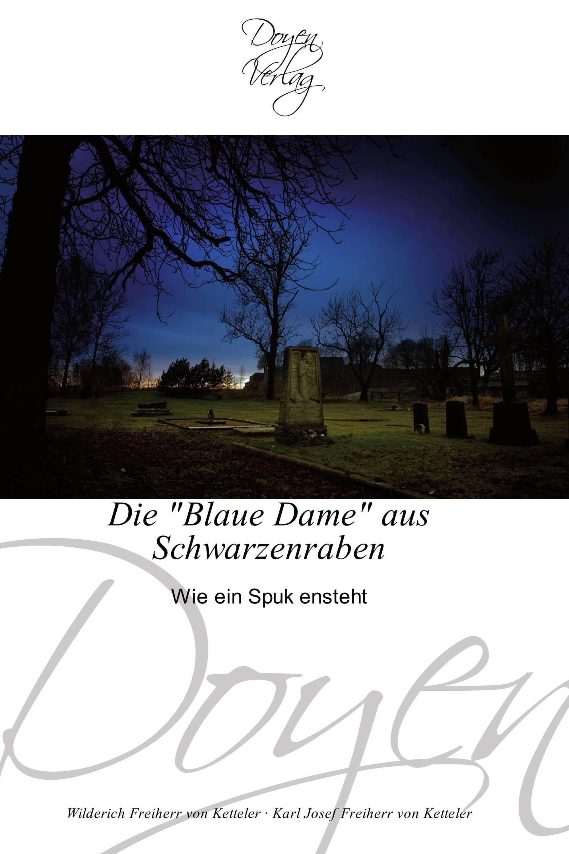 """Die """"Blaue Dame"""" aus Schwarzenraben"""