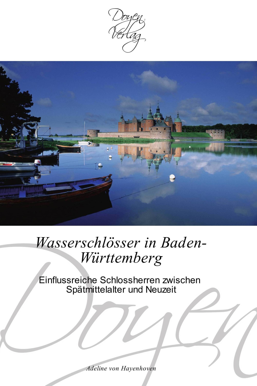 Wasserschlösser in Baden-Württemberg