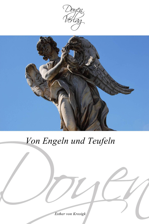 Von Engeln und Teufeln