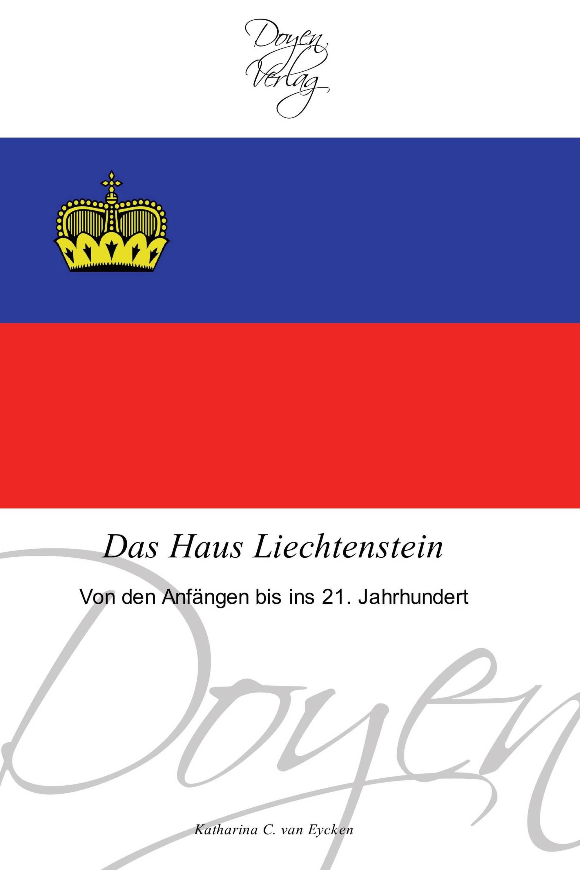 Das Haus Liechtenstein