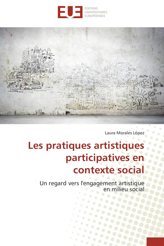 Les pratiques artistiques participatives en  contexte social