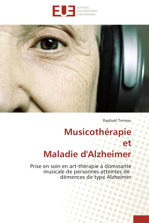 Musicothérapie et Maladie d'Alzheimer