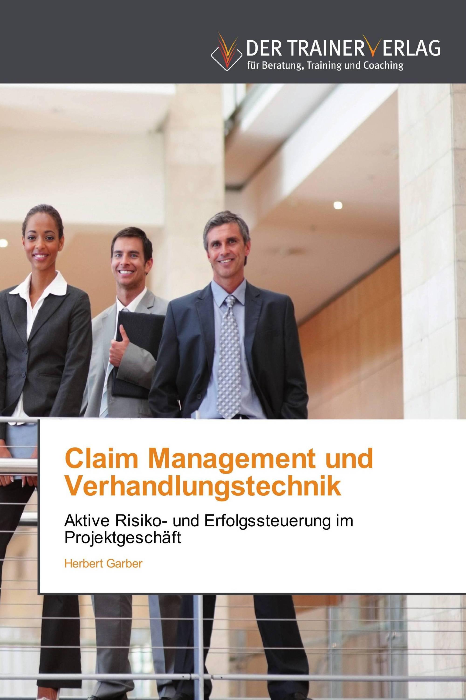 Claim Management und Verhandlungstechnik