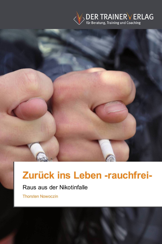 Zurück ins Leben -rauchfrei-