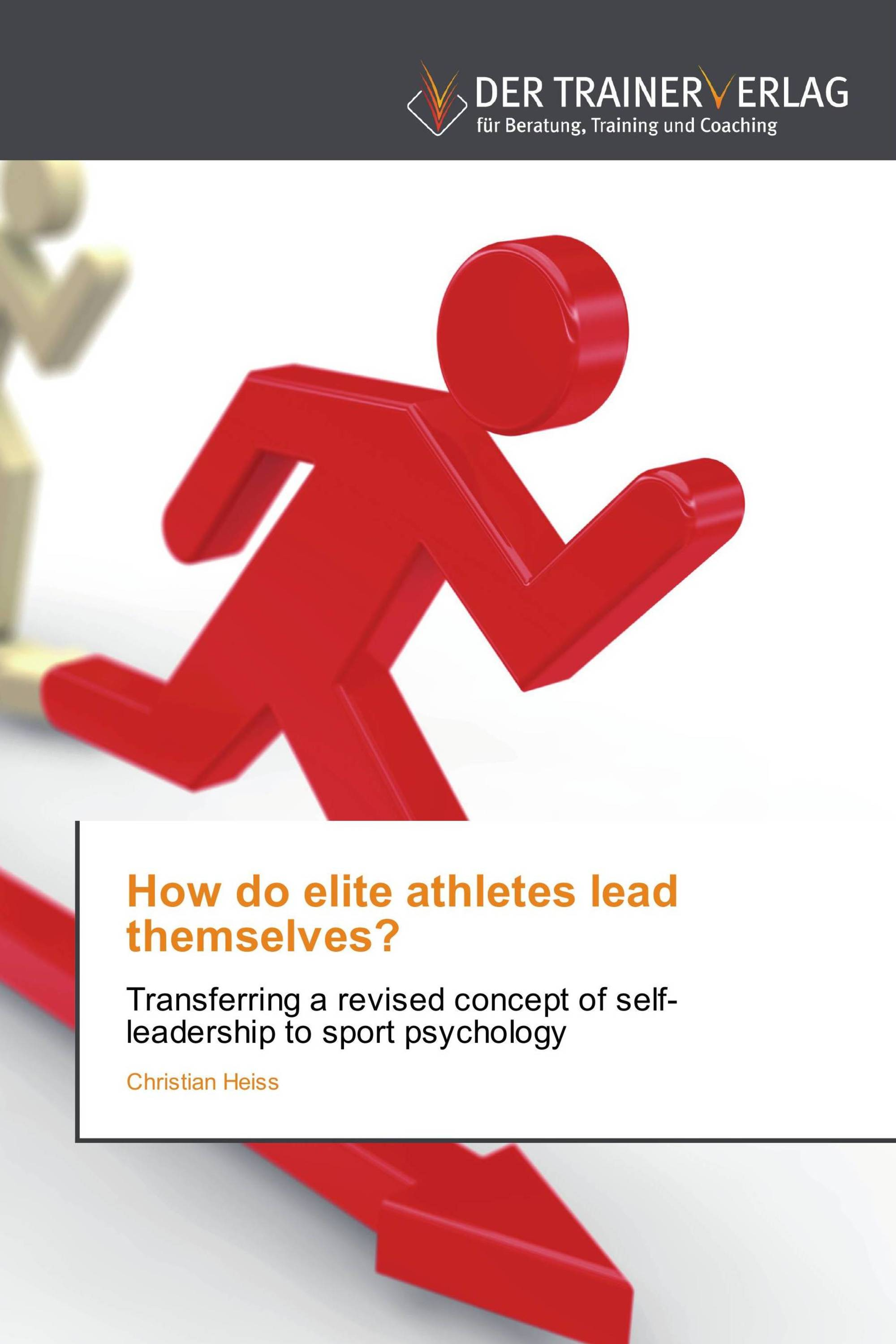 How do elite athletes lead themselves?