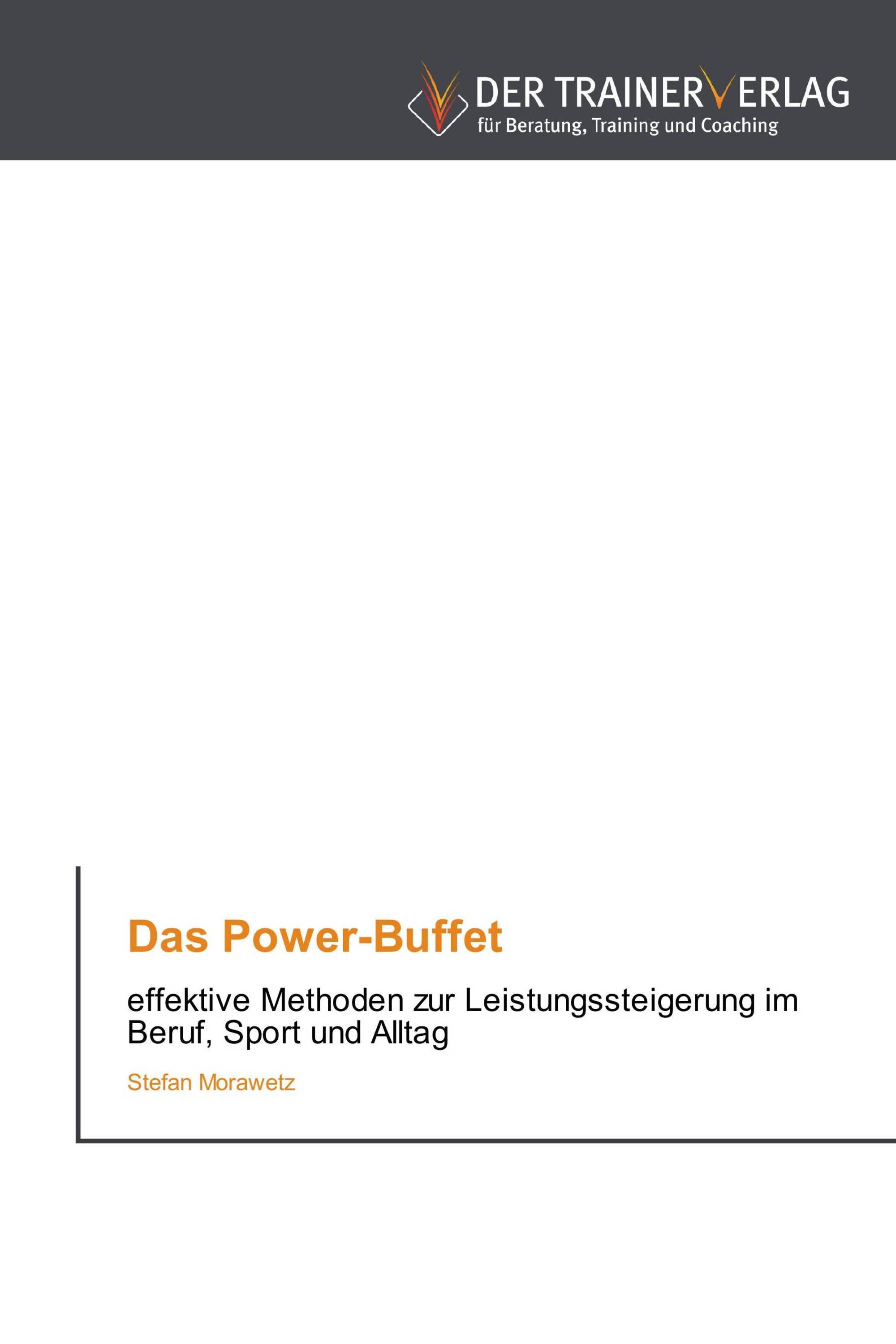 Das Power-Buffet