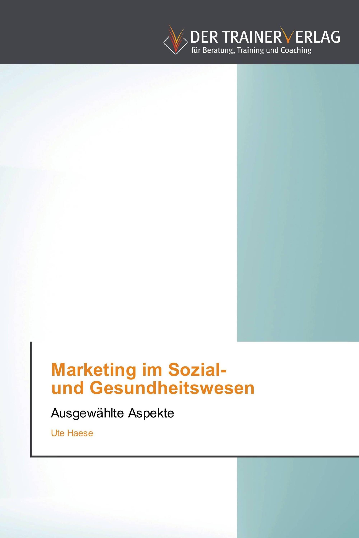 Marketing im Sozial-   und Gesundheitswesen