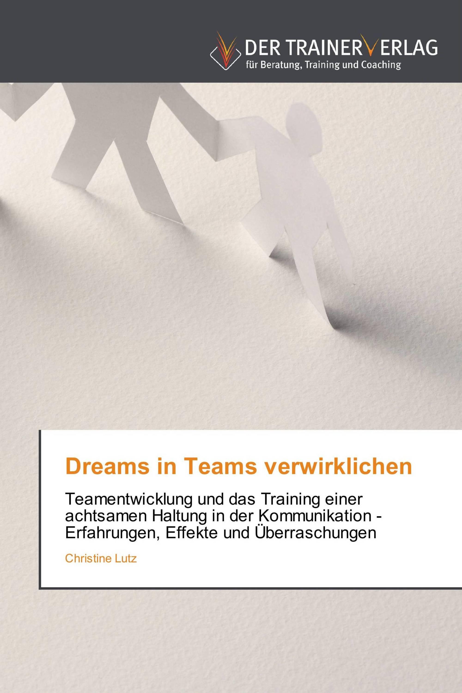 Dreams in Teams verwirklichen