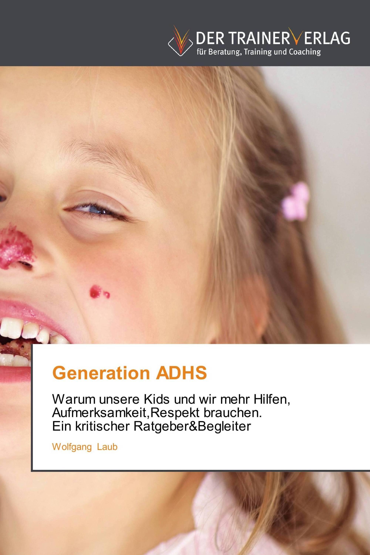 Generation ADHS