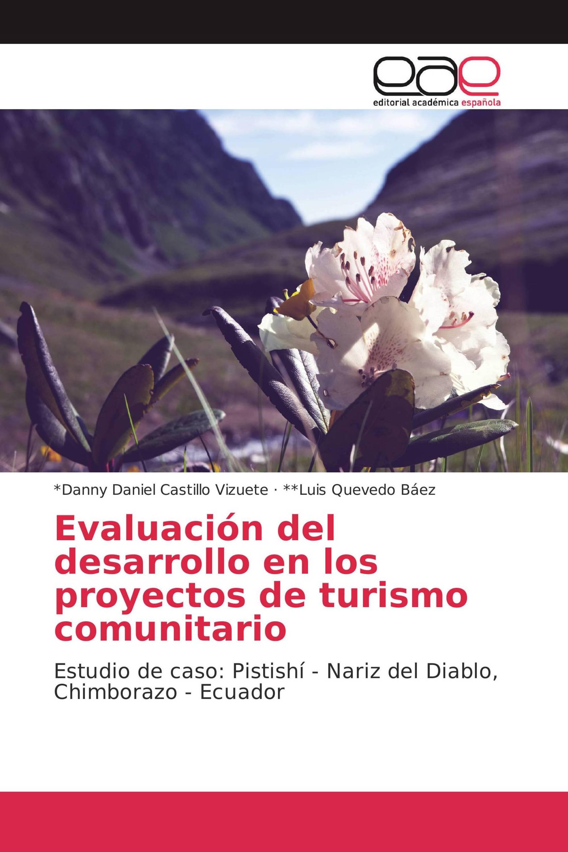 Evaluación del desarrollo en los proyectos de turismo comunitario