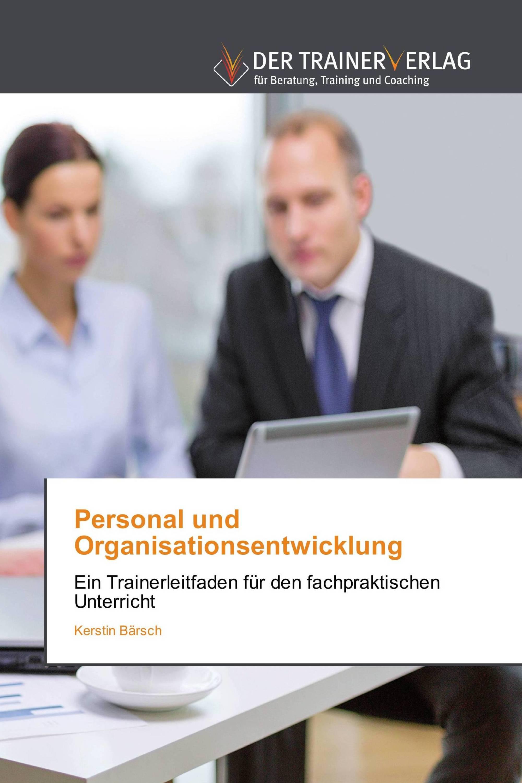 Personal und Organisationsentwicklung