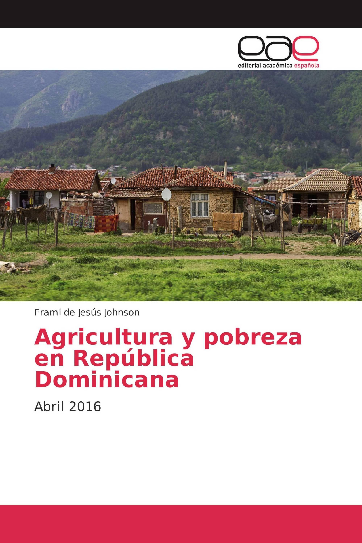 Agricultura y pobreza en República Dominicana