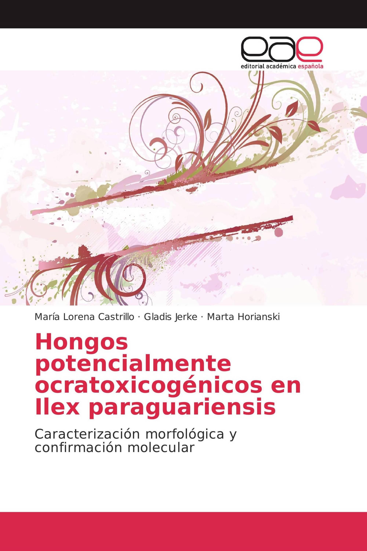 Hongos potencialmente ocratoxicogénicos en Ilex paraguariensis