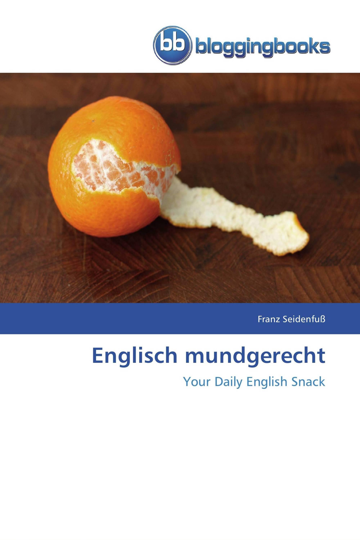 Englisch mundgerecht