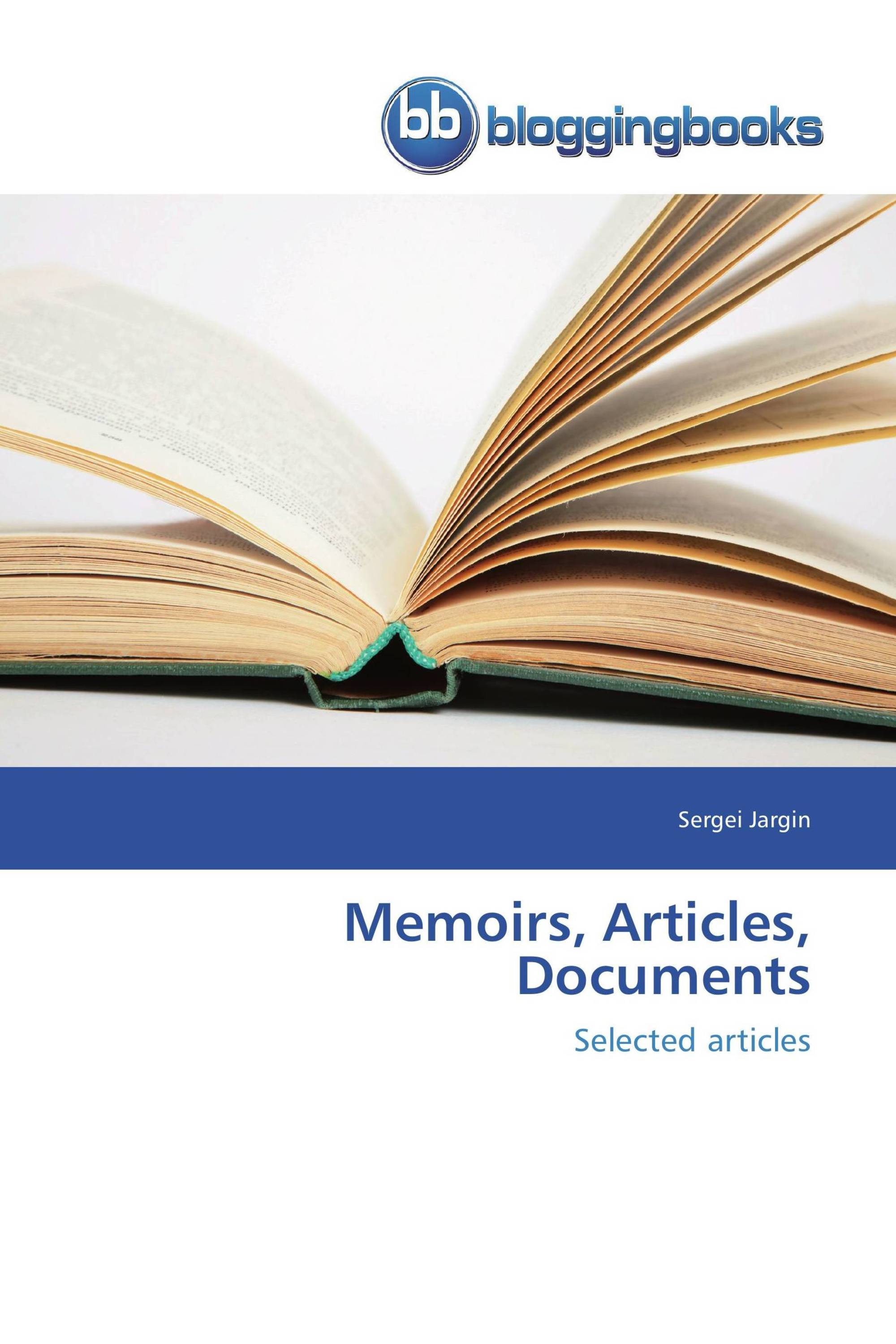 Memoirs, Articles, Documents