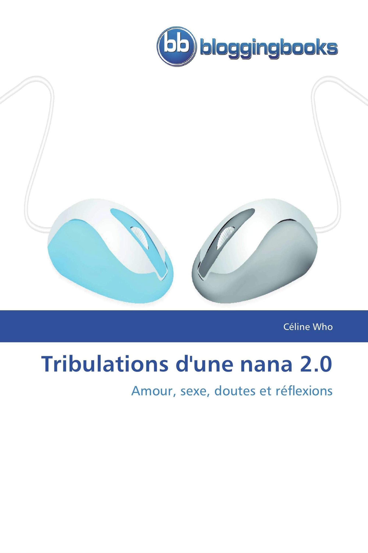 Tribulations d'une nana 2.0