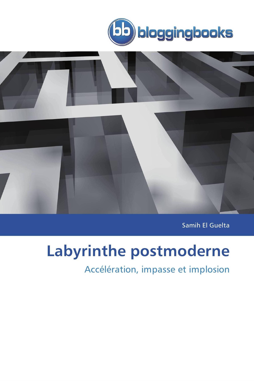 Labyrinthe postmoderne