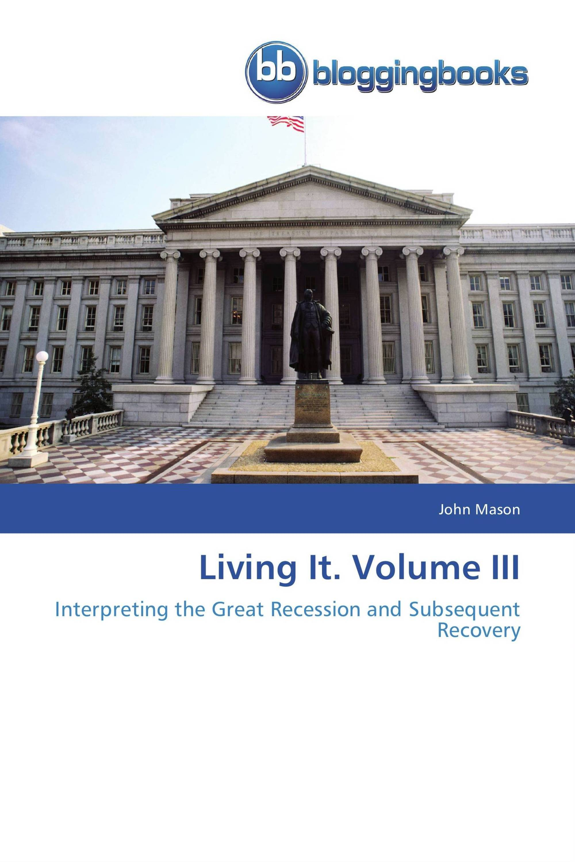 Living It. Volume III