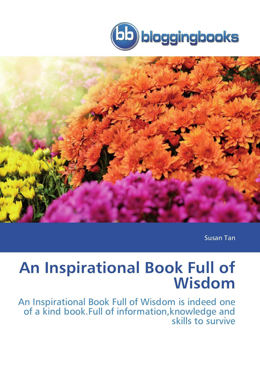 An Inspirational Book Full of Wisdom